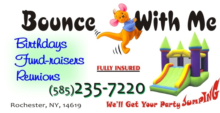 Bounce With Me, Rochester, NY, call 585 235-7220